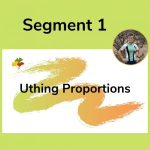 Uthing Proportions Segment 1