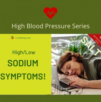 High Low Sodium symptoms; blood pressure series