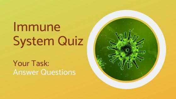 Immune system quiz LIveUthing