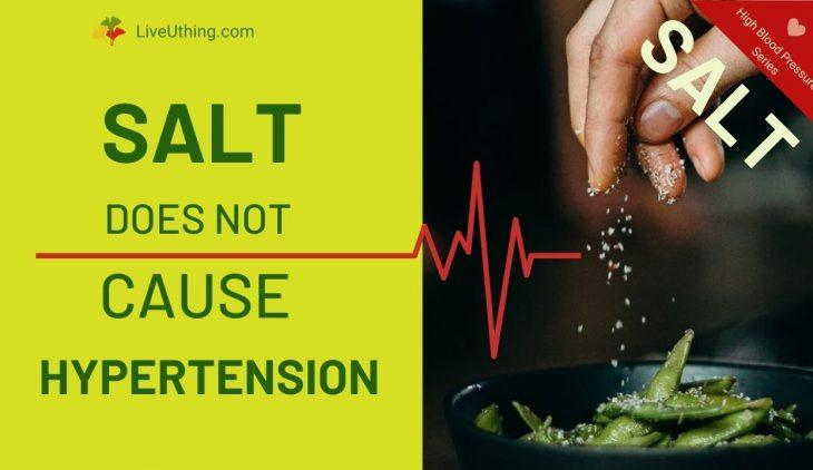 Salt does not cause hypertension