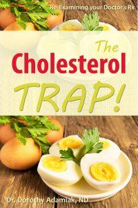 The Cholesterol Trap