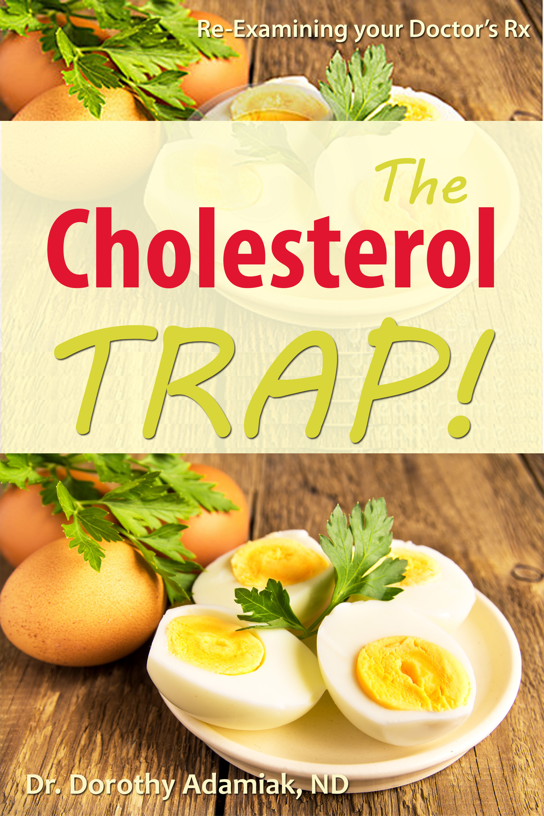 The Cholesterol Trap